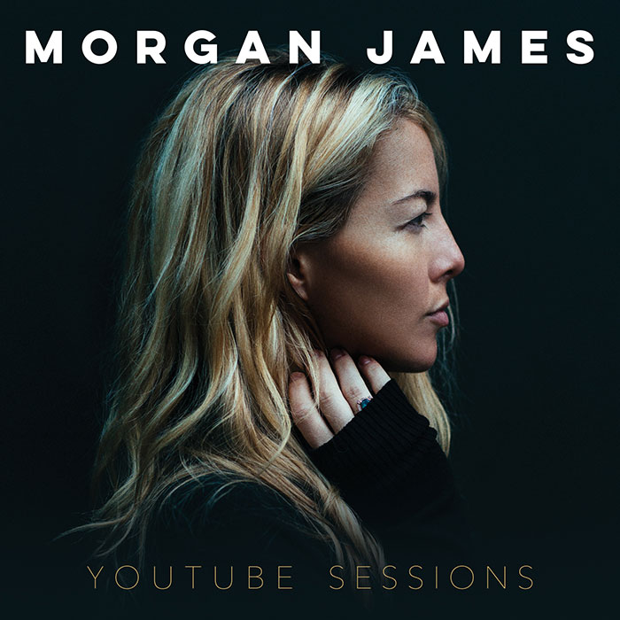 Morgan James YouTube Sessions - Available Now