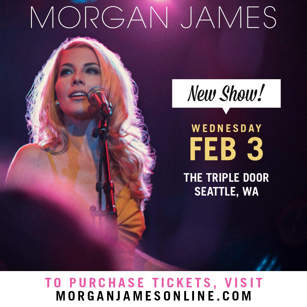 Morgan James - Seattle @ The Triple Door
