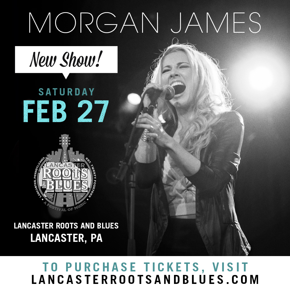 Morgan James - Lancaster Roots and Blues