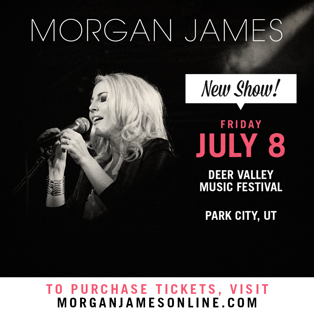 Morgan James - Deer Valley Music Festival - Park City, UT 7/8