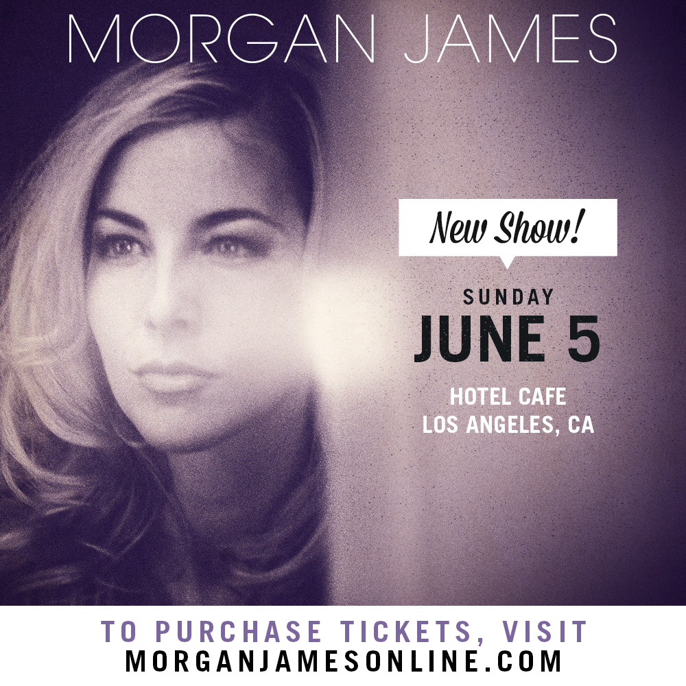 Morgan James - Hotel Cafe 6/5