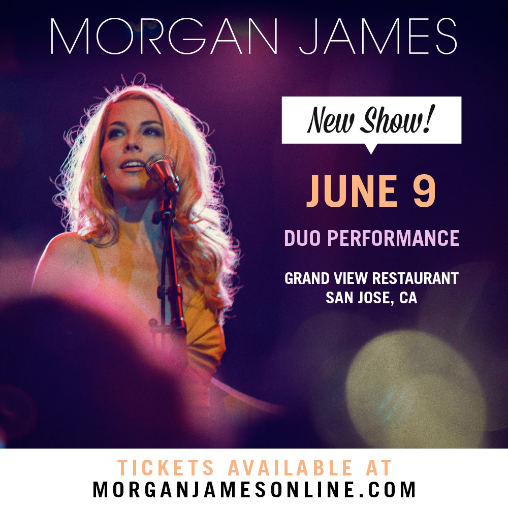 Morgan James - San Jose - 6/9