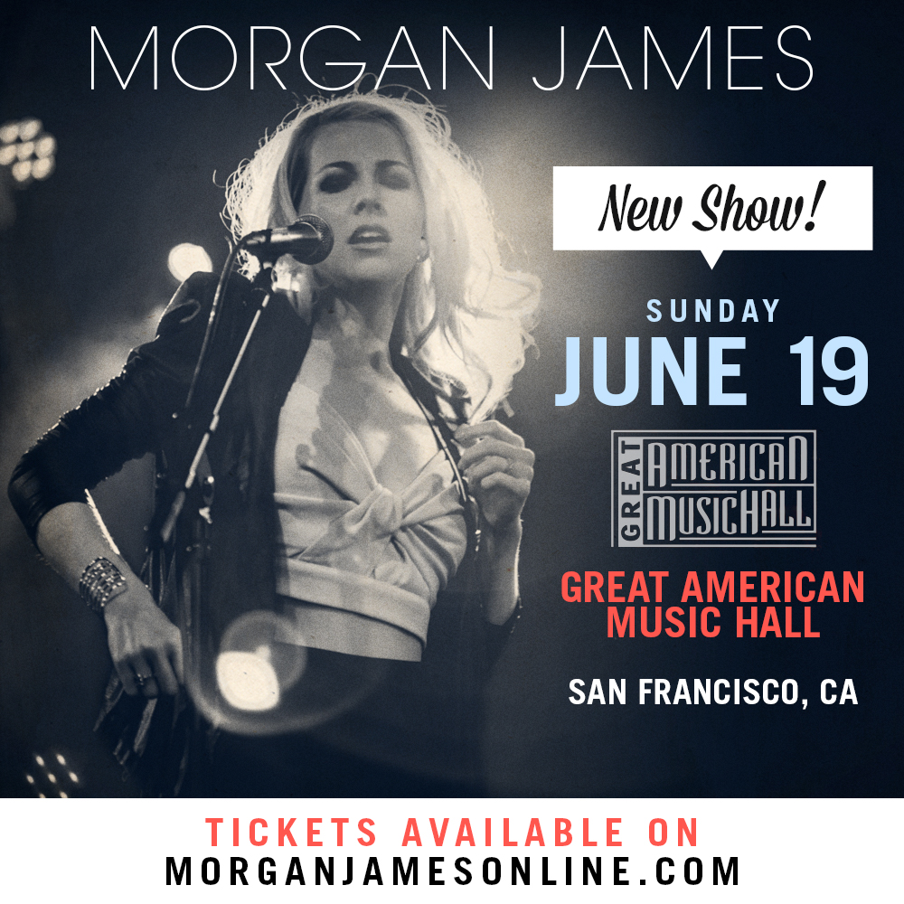 Morgan James - San Francisco - 6/19