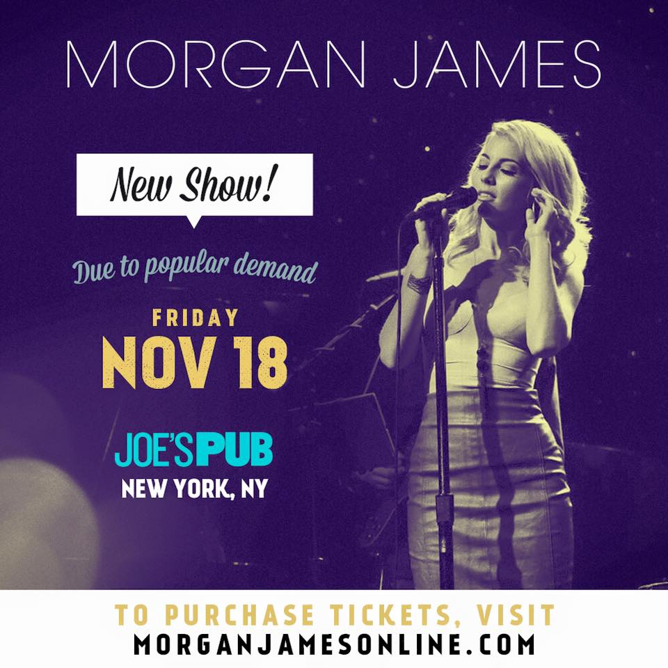 Morgan James - November 18 - Joe's Pub NY