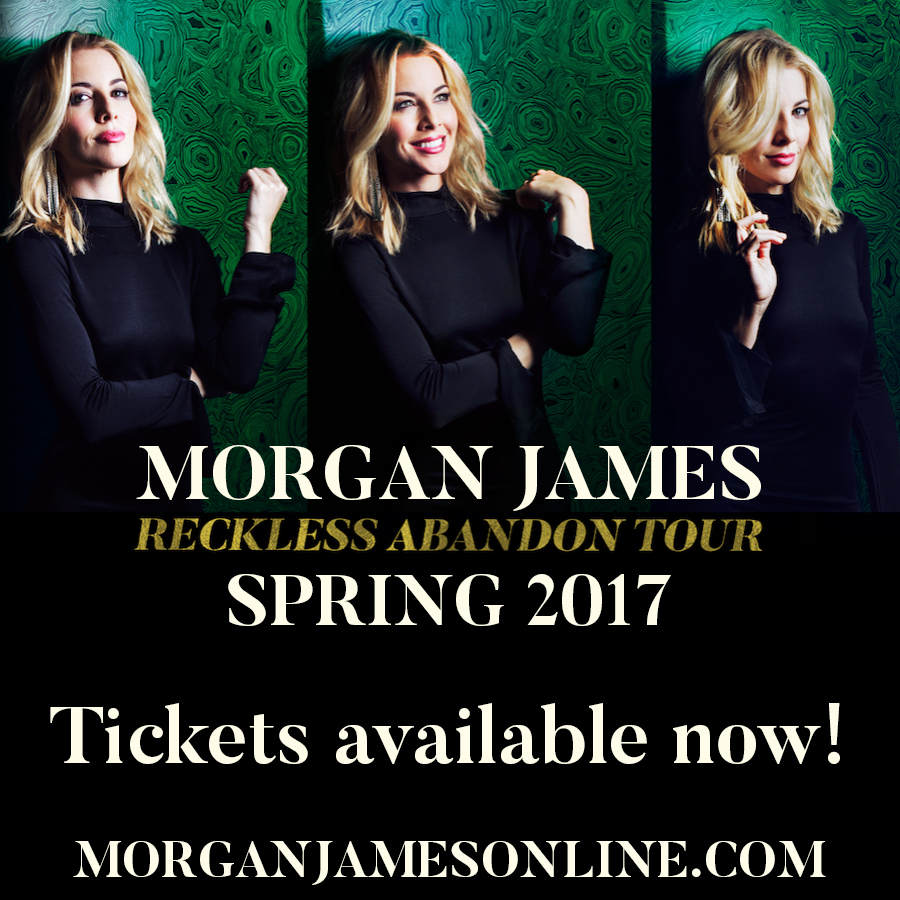Morgan James - Reckless Abandon Tour - Spring 2017