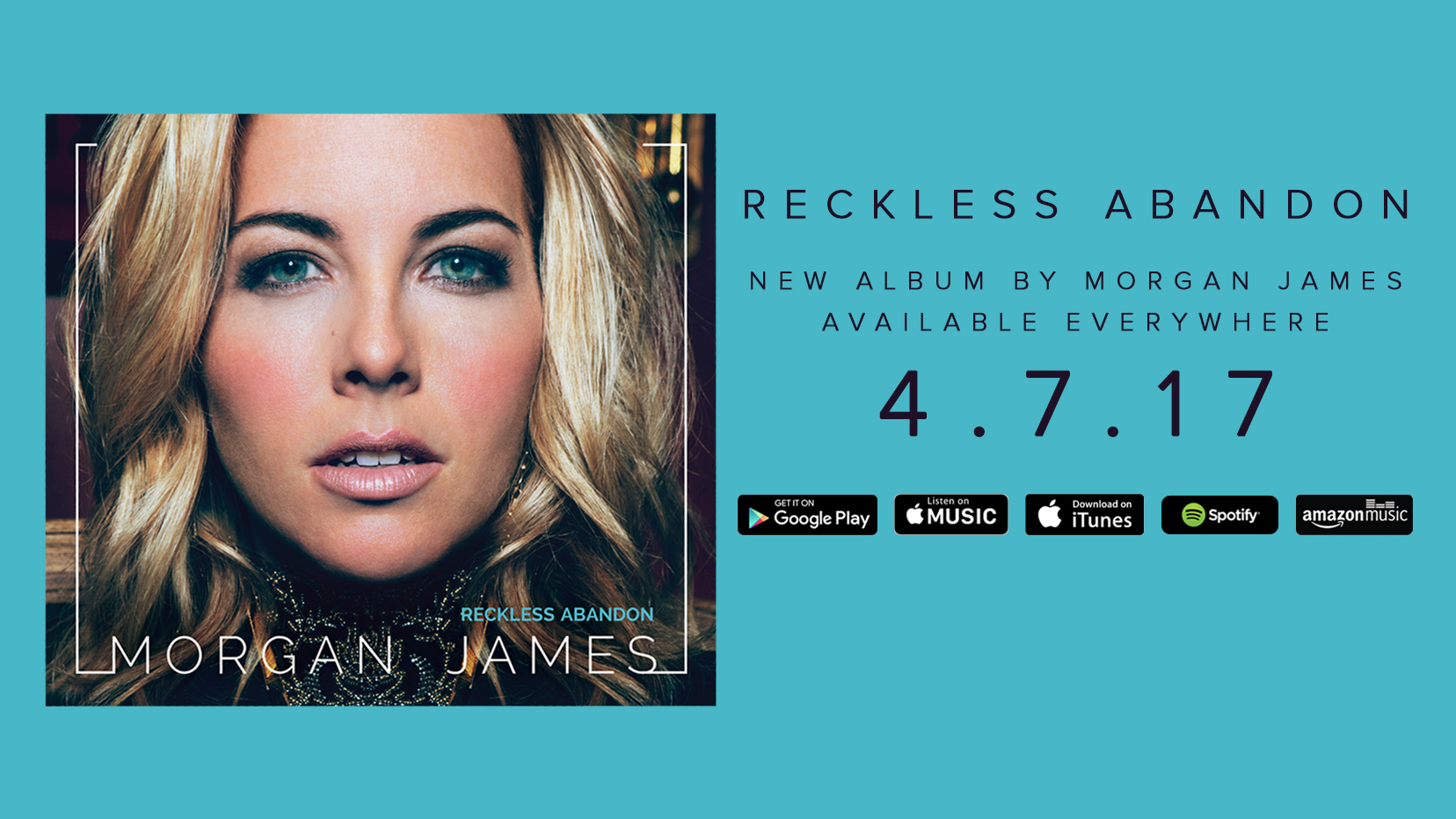 Morgan James - Reckless Abandon - Available Now